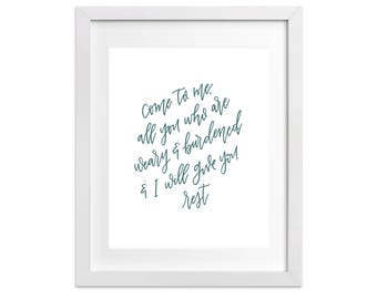 Hand Lettering Print - Come to me, all you who are weary and burdened... | Bible Verse Print, Christian Home Decor, Living Room, Calligraphy