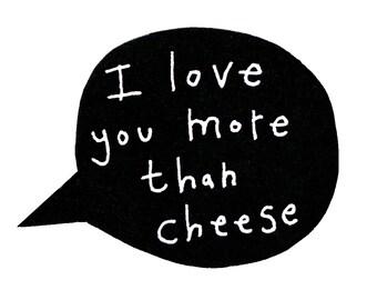 Funny birthday card, funny cheese card, I love you more than cheese card, I love you card for cheese lover, bear birthday card, cheesy card