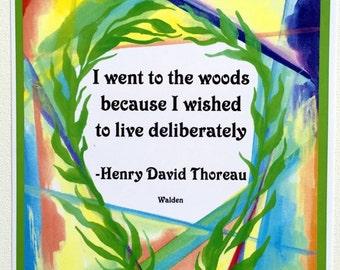 I Went To The WOODS THOREAU Inspirational Mindfulness Spiritual Seeker Quote Motivational Decor Print Heartful Art by Raphaella Vaisseau
