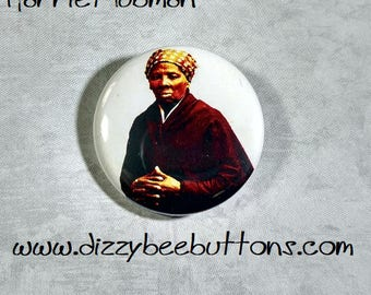 """Harriet Tubman 1.25"""" or 1.5"""" Pinback Button Keychain Magnet - Historical Figures - Civil Rights Hero"""