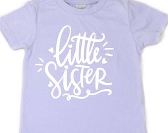 Little sister shirt, sisters shirt, coordinating sister shirts, family shirts, baby sister shirt