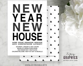 New Year New House Housewarming Party Invite by Tipsy Graphics. #LetsParty  #NewHouse #NewYears Simple Black and White