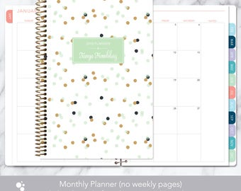 MONTHLY PLANNER | 2018 2019 no weekly view | choose your start month | 12 month calendar monthly tabs personalized | mint gold confetti