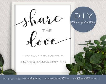 Share the Love Hashtag Sign - Modern Romantic Collection - Hashtag Sign - DIY Printable Black and White