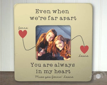 Personalized Best Friends Picture Frame Long Distance Relationship Gift Ideas Long Distance Friend Gift Even When We're Far Apart IB3FSFRND