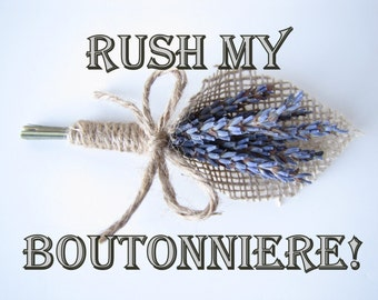 Rush my Boutonniere Order
