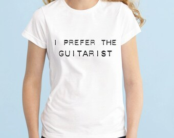I Prefer The Guitarist Shirt, Luke Hemmings 5SOS Band Shirt, 5 Seconds of Summer T-Shirt, Fangirl Shirt Black Grey White Ladies Tshirt