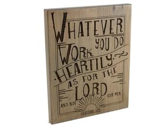 Christian Gift/ Office Decor/ Bible Verse Art on Wood/ Scripture Art/ Christian Sign/ Encouragement/ Colossians 3:23/ Engraved Plaque/ Work