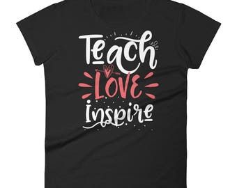 Teach Love Inspire - Women's short sleeve t-shirt