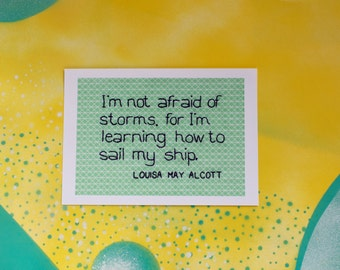 Louisa May Alcott print - Not afraid of storms - A5 positive colourful embroidery print