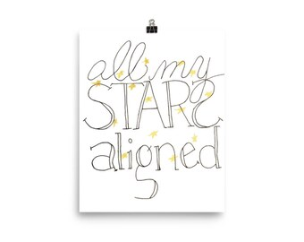 All My Stars Aligned Wall Art Print