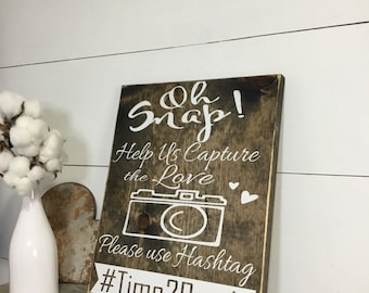 Oh Snap Wedding Sign - Wedding Hashtag Sign - Instagram Sign - Wedding Reception Sign - Social Media Sign - Wedding Table Sign