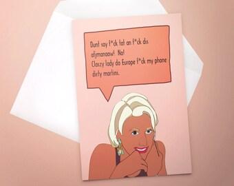 RHONY Real Housewives Slurring Dorinda Card - New York City - Dorinda Medley - Birthday Card- Funny - Custom - Classy Lady