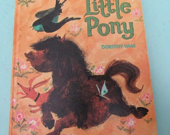 This Little Pony by Dorothy Haas 1967 Whitman BIG Tell-a-Tale Free Shipping