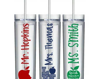 Teacher Tumbler, Skinny Tumbler with Straw, Teacher Appreciation