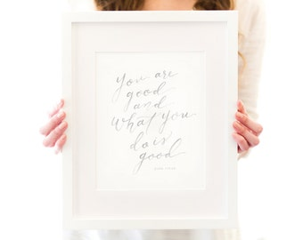 Psalm 119 Art Print - You are good - Bible Verse