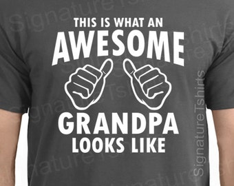 This Is What An Awesome Grandpa Looks Like T Shirt tshirt shirt Christmas Gift new grandpa baby announcement grandparents day proud grandpa