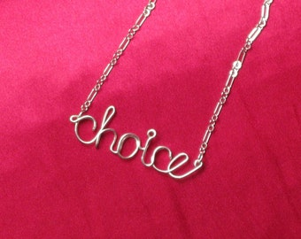 SOLID STERLING SILVER Choice Necklace // Wire Word Necklace // Christmas Necklace // Pro-Choice Necklace