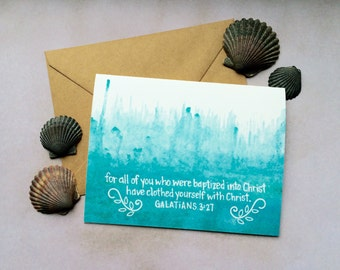 Galatians 3:27 | Baptized into Christ | Baptism | Christian Greeting Card