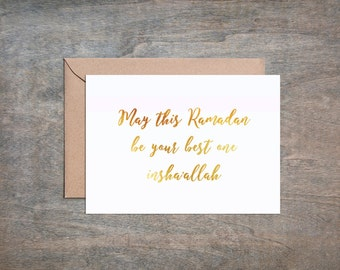 May this Ramadan be your best, Faux Gold Foil, Notecard, Message Card, Islamic message, Ramadan card, Eid, 5x7 card, grey and white