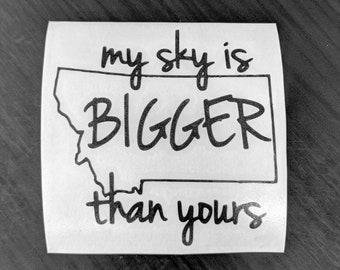 My Sky Is Bigger Than Yours™ - Sticker
