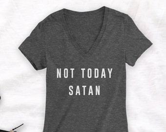 Not Today Satan Shirt Bianca del rio shirt funny satan shirt - deep v neck