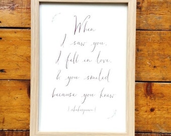 When I Saw You Romantic Quote Print Shakespeare Love Romance Quotation Romance Soul Mates Wedding Gift