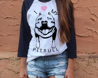 Womens I LOVE my PITBULL pit bull Screen Print Top Long Sleeve Baseball Tee American Apparel S M L XL more Colors