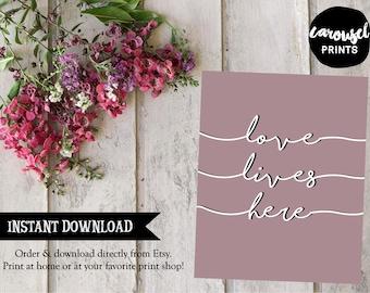 Love Lives Here {Lavender} Printable Wall Art