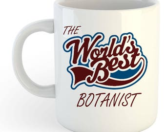 The Worlds Best Botanist Mug