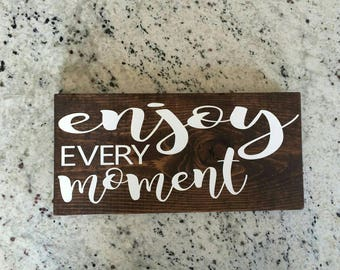 Enjoy every moment home decor board