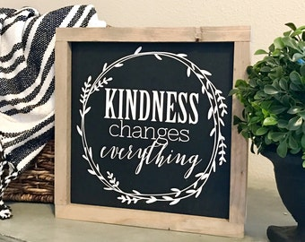Kindness Changes Everything 11x11 MORE COLORS / hand painted / wood sign / farmhouse style / rustic