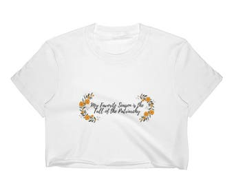 My Favorite Season is the Fall of the Patriarchy Crop Top