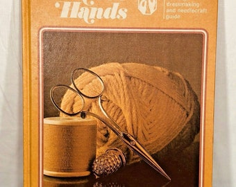 Graystone's Creative Hands The Complete Knitting Dressmaking and Needle crafting Guide 1975