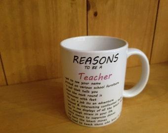 Reasons to be a Teacher Mug