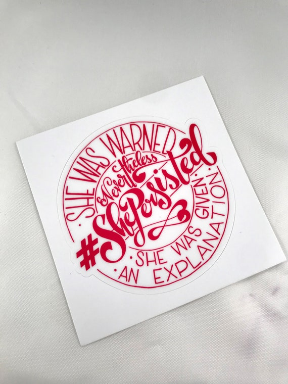 She Persisted Stickers, Packaging Stickers, Stickers for Crafters, 3X3 Stickers, Stickers for Small Shops, Small Business
