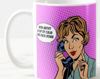 Funny Coffee Mug, Best Friend Mug, 50's Mug, Adult Mug, Retro Mug, Adult Gift, Retro Mug, 50's Mug, Pop Art, Pop Culture, Unique Gift