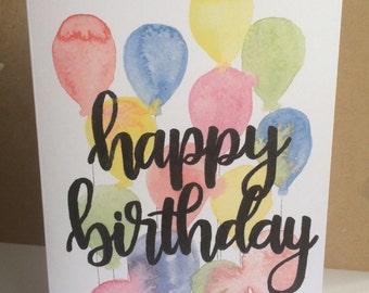 Handpainted Happy Birthday Card, Balloon Card, Calligraphy writing, 5x7 Card, Greetings Card, Greetings card,