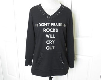 "Black ""Rocks Will Cry Out"" Silver Studded Gloria Vanderbilt Sweatshirt Tunic Top - PL ... Christian Fashion, Jesus, hosanna T-Shirt, graphic"