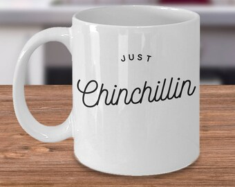 Funny Chinchilla Mug, Dog Lovers Coffee Mug, Chinchilla Owners Mug, Dog Types Mug, Just Chinchillin