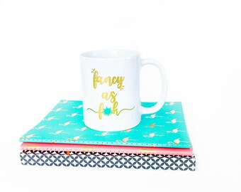 Gold Foil Coffee Mug, Funny Coffee Cup, Gift for Girlfriend, Fancy as F*ck