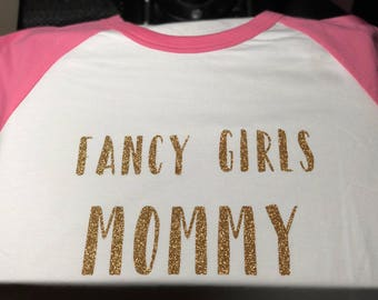 Fancy girls mommy