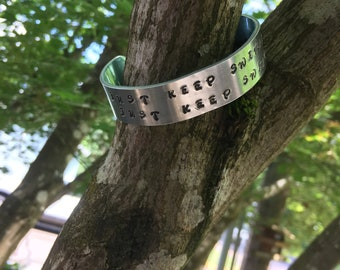 """Just Keep Swimming, Just Keep Swimming - Hand stamped bracelet jewelry aluminum metal measuring 5/8""""x6"""""""