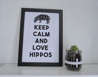 """Bild, Poster, Typographie, Druck, Kunstdruck """"Keep calm and love Hippos"""" von Frollein KarLa"""