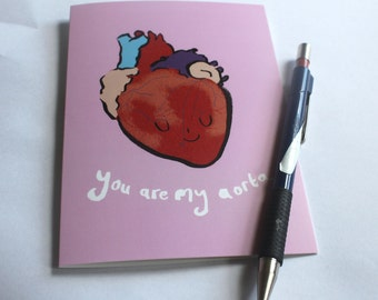 You Are My Aorta- Heart- Artery- Mammal Heart- Human Heart- Biological Heart- Blood- Cute- Science- Biology- Love- Anniversary- Valentines