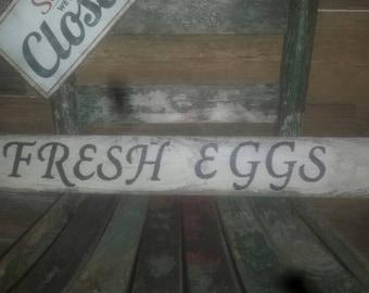 Fresh Eggs rustic farmhouse style sign