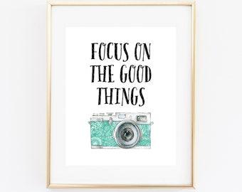 Focus On The Good Things Typography Printable Art Print, 8x10, Watercolor Retro Camera Poster, Camera Printable, Digital Download, Wall Art