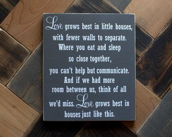 Love Grows Best In Little Houses Gray and White Painted Wood Sign, So Close Together, Little Home Sign, Housewarming Gift, House Love Sign