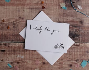 Greeting card - I wheely love you. Anniversary cards, Valentine's cards, birthday cards FREE P&P!