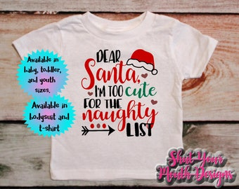 christmas shirt santa shirt funny christmas toddler christmas baby christmas newborn christmas boys christmas girls christmas